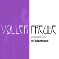 Voller Freude Podcast 020 - Montesco