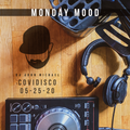 DJ John Michael - COVIDISCO: Monday Mood (05-25-20)