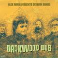 Alex Mark presents Serbian Bands: Darkwood Dub