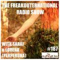 The FreakOuternational Radio Show #187 w/ Saraï and Lorena (Perperúna)
