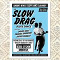 Slow Drag Blues Dance - Mix #1 (Sister Cookie, Colonel Spencer, Diddy Wah)