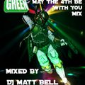 Matt Bell @ Green May 4th be with you.