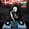 The Raveyard Shift - Episode 2 - Recent Rave Releases, Remixes and Remakes - 19/6/21