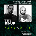 The Re-UP w Fafu & MING