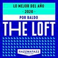 Baldo - The Loft, Razzmatazz Mix, Best of 2020