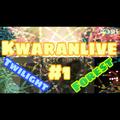 KwaranLive #1