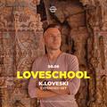 K Loveski Loveschool @ WARPP 08.08.20 part 1