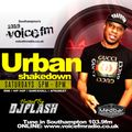 Urban Shakedown Voice Fm Hosted By DJ Flash