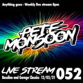 Pete Monsoon - Live Stream 052 (Bassline & Garage Classics) (13/03/2021)
