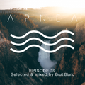 Episode 39 - Selected & mixed by Bruit Blanc
