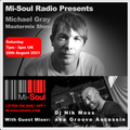 Michael Gray Mastermix Show on Mi-Soul Radio 28/08/21