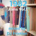 1982 Jams Vol.1 mixed by DJ Friction