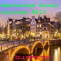 Amsterdam House Grooves #017 - Soulful NuDisco