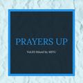 PRAYERS UP Vol.3 Mixed By DJ MIYU
