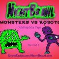 NightBrawl presents Monters VS Robots Dubstep mix tape Round 1