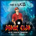 This is TonyLACES Urban Club PROMO - Hip Hop / Reggaeton / Moombahton / Trap Mixtape