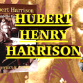 Hubert Henry Harrison: The Father of Harlem Radicalism w Dr. Jeffrey Perry