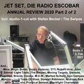 2021-02-02 Jet Set, die Radio Escobar - Annual Review 2020, Part 2 of 2