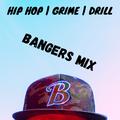Hip Hop, Grime, Drill || Bangers Mix 2020