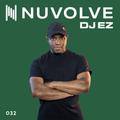 DJ EZ presents NUVOLVE radio 032