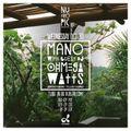 mano w/ guest Ohmega Watts - NuTropic sound on dublab