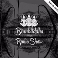 KUSHT: Bambuddha Radio Set
