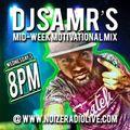 """Dj SamR's 50th """"Mid-Week Motivational Mix""""."""