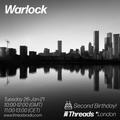 Warlock - Threads 2nd Birthday - 26-Jan-21