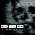 Atom Heart Mutha - Hard Rock Hell Radio - July 24th 2020