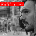 Camea Presents Neverwhere Radio 035 feat. Sev Dah (Proletarijat, Mote-Evolver)
