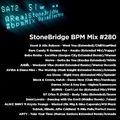 #280 StoneBridge BPM Mix