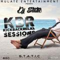 KBR - KickBackRelax Session