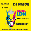 DJ MAJOR KOOL LONDON COVER DUTY DJ UNIQUES
