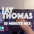 10 Minute Mix :: Episode 3