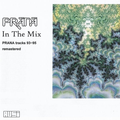 Prana - Tracks 1993 1995 (In The Mix)