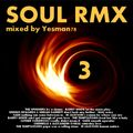 REMIX SOUL vol.3 (The Spinners,Barry White,Seal,Sade,The Temptations,Luther Vandross,Cherrelle,...)