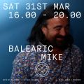Balearic Mike at Spiritland - 31st March 2018