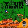 Sadisco #120 - Your Libertia [feat. Medline]