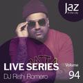 Volume 94 - DJ Rishi Romero