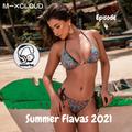 Summer Flavas 2021 (Episode 4) // Instagram: @djcwarbs