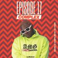 COMPLEX MIX EPISODE 17[DRILL - HIPHOP EDITION]