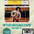 SoulNRnB's #TheSoulMixtape Tape No.14 as heard on Nuwaveradio