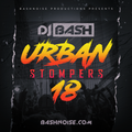 DJ Bash - Urban Stompers 18