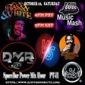 DMR SpaceBar power mix hour soul mash Mix By DJ Daddy Mack(c) Oct 2021