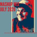 @DJOneF Mashup Mix July 2020