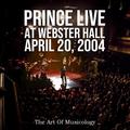 PRINCE - LIVE AT WEBSTER HALL 2004