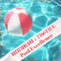 VACATIONLAND x TROTHA | Pool Excellence (#30)