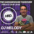 DJ Melody - The Garagehouse takeover on HRD 12th Feb 2021