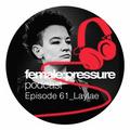 f:p podcast episode 61_Laylae