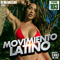 Movimiento Latino #103 - NASA (Reggaeton Mix)